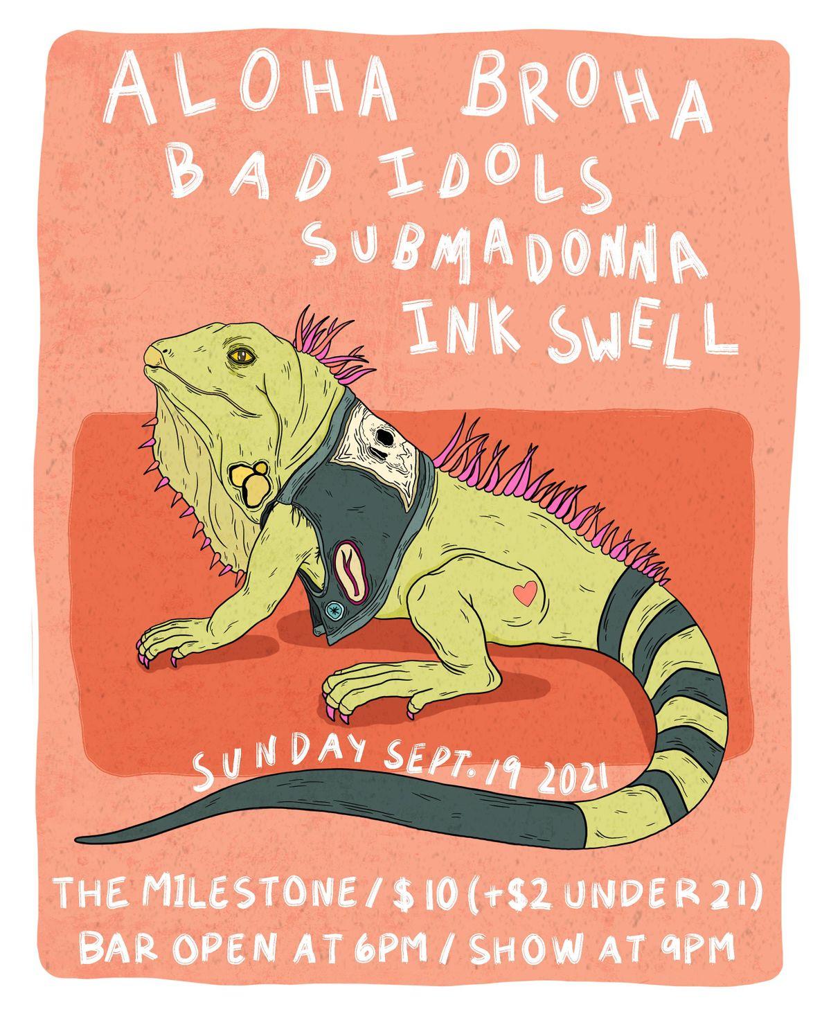 BAD IDOLS w\/ ALOHA BROHA & INK SWELL at The Milestone Club on 9\/19\/2021