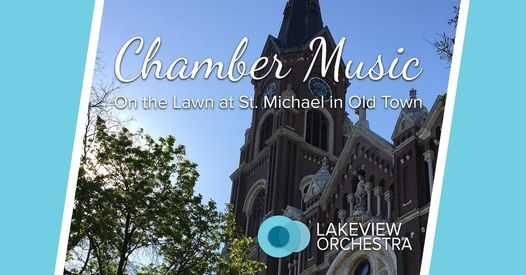 Lakeview Orchestra - Outdoor Summer Chamber Music Concert! 1 of 3