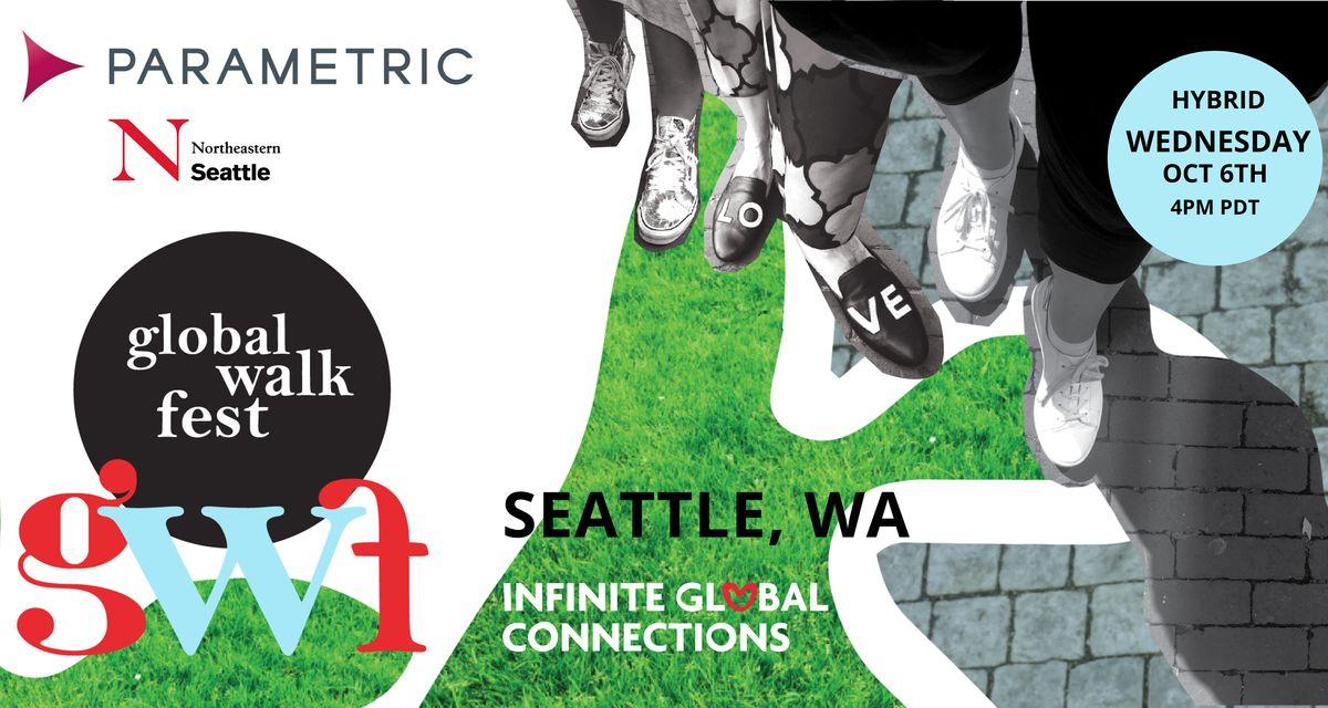 Global Walk Fest \u2014 Seattle, WA (Hybrid) \u2014 with Parametric & Northeastern U