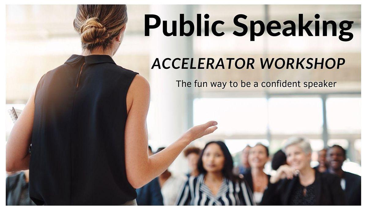 Public Speaking ACCELERATOR workshop (Fri 24 Sept 2021)