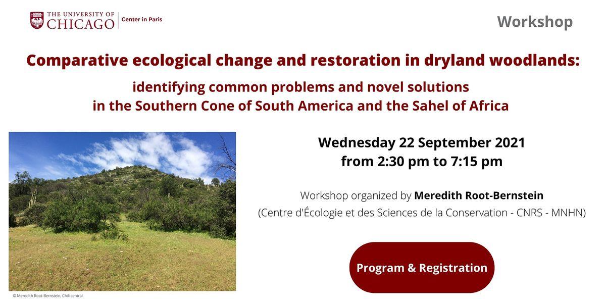 Comparative ecological change and restoration in dryland woodlands
