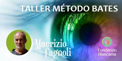 M\u00e9todo Bates en Madrid con Maurizio Cagnoli