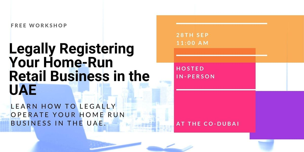 Legally Registering Your Home Run Retail Business in the UAE