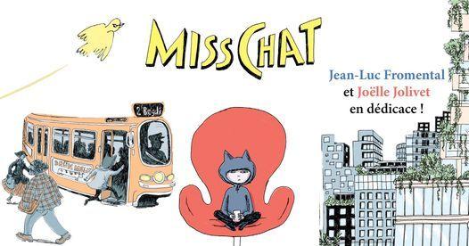 Joelle Jolivet et Jean-Luc Fromental \/ Miss Chat \/ D\u00e9dicace