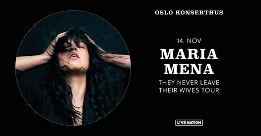 NY DATO: Maria Mena \/ Oslo Konserthus \/ Pres. av Live Nation