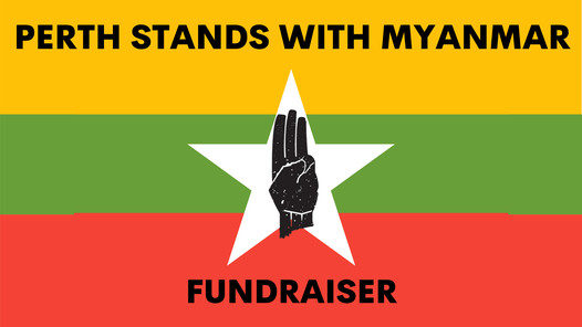 Perth stands with Myanmar Fundraiser