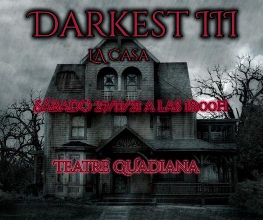 Darkest III. La casa