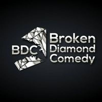 Broken Diamond Comedy