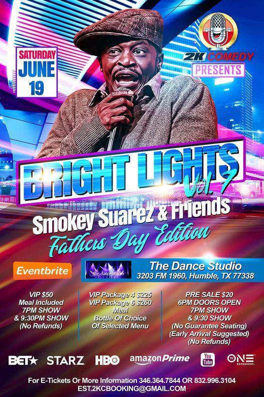 Bright Lights Vol 7 Smokey Suarez