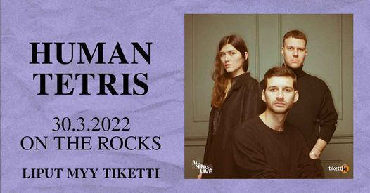 Human Tetris - 30.3.2022 On The Rocks