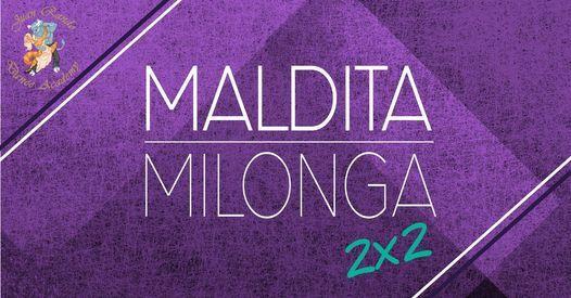 Maldita Milonga - August