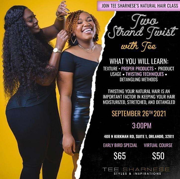 Two Strand Twist Class.! Join Tee Sharnese\u2019s Twist Class.!