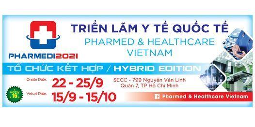 Tri\u1ec3n L\u00e3m Y T\u1ebf Qu\u1ed1c T\u1ebf Pharmed & Healthcare Vietnam 2021