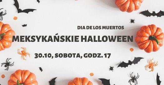 Dia de los Muertos, czyli meksyka\u0144skie Halloween