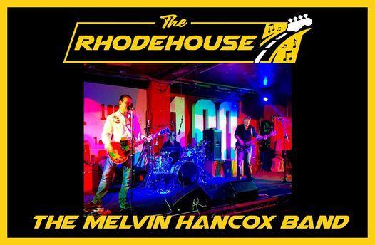 Rock & Blues: The Melvin Hancox Band