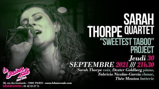 "Sarah Thorpe ""Sweetest Taboo"" project"