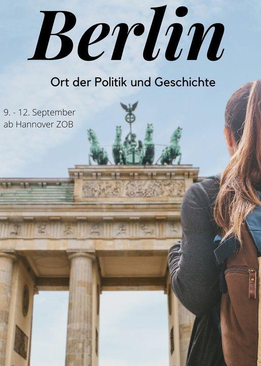 Berlin - Ort der Politik und Geschichte