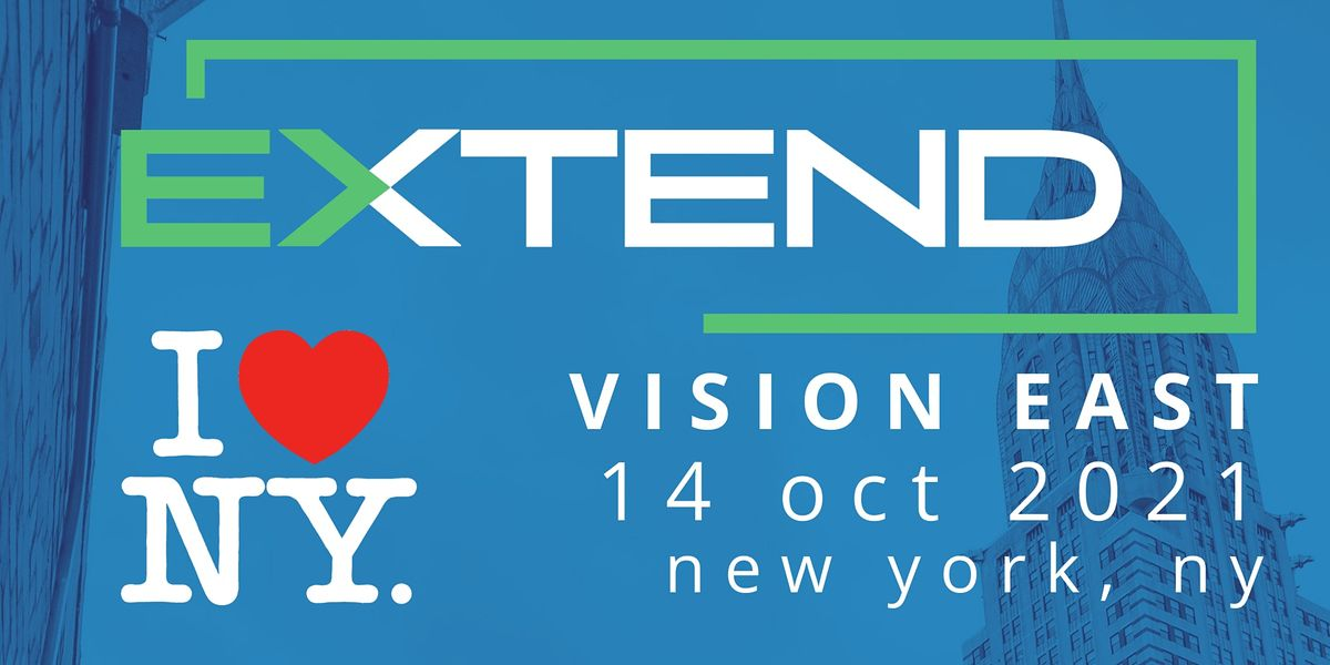 EXTEND: VISION EAST NYC