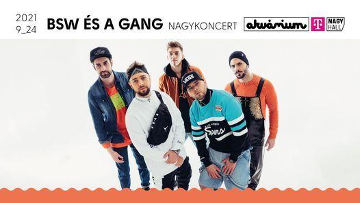 BSW \u00e9s a GANG - Nagykoncert (Budapest)