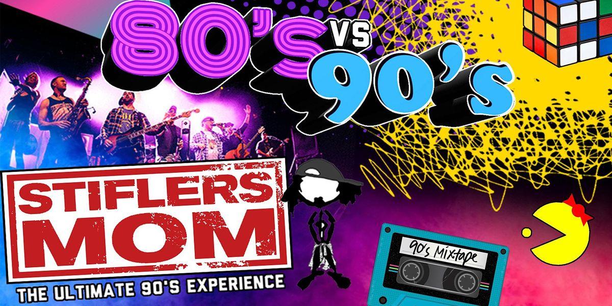 80's VS 90's Party w\/ Stifler's Mom-The Ultimate 90's Experience