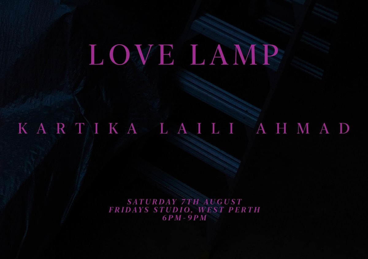 LOVE LAMP   KARTIKA LAILI AHMAD
