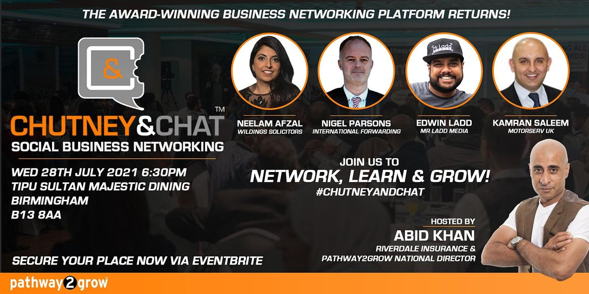 #ChutneyandChat - Business Networking #Birmingham Wed 28th July 2021