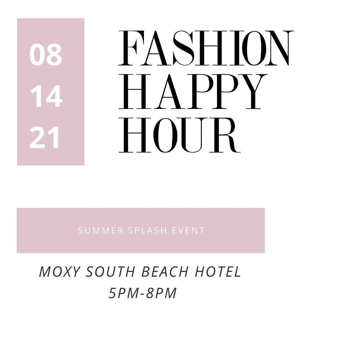 Fashion Happy Hour Summer Splash at Moxy South Beach