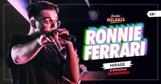 Otrz\u0119siny z Ronnie Ferrari \u2605 17.09 \u2605 Mirage