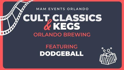 Cult Classics & Kegs: Dodgeball