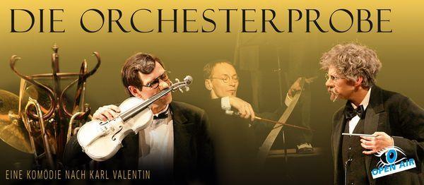 Die Orchesterprobe | Open Air
