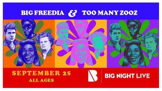 Big Freedia & Too Many Zooz