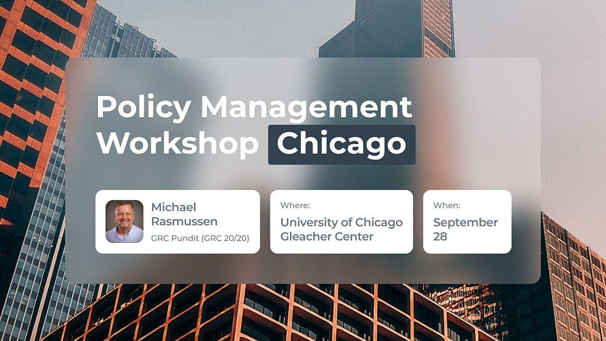 Policy Management Workshop - Chicago