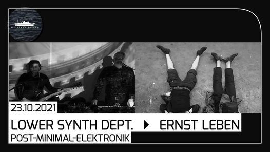 Lost Places [Hamburg] pr\u00e4sentiert: Lower Synth Department & Ernst Leben