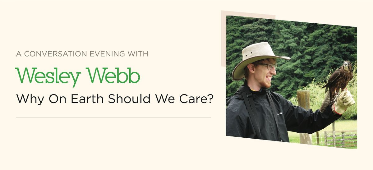 Conversation Evening: Why On Earth Should We Care?