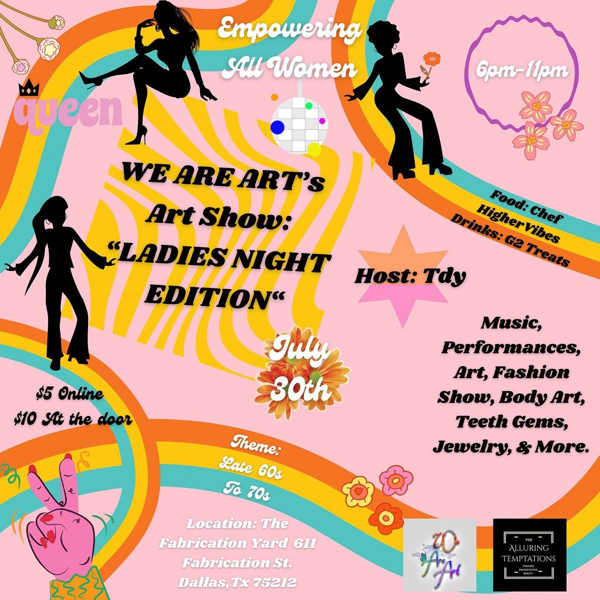 WE ARE ART\u2019s Art Show: Ladies Night