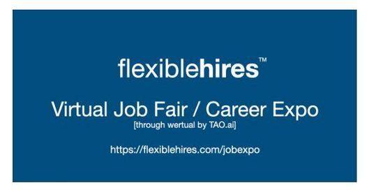 FlexibleHires Virtual Job Fair \/ Career Expo