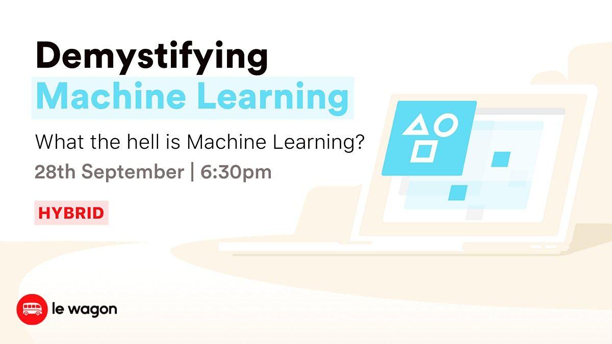 [Workshop] Demystifying Machine Learning