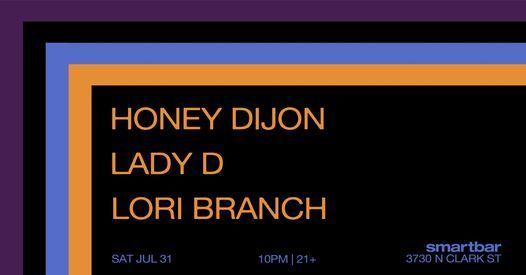 Honey Dijon * Lady D * Lori Branch