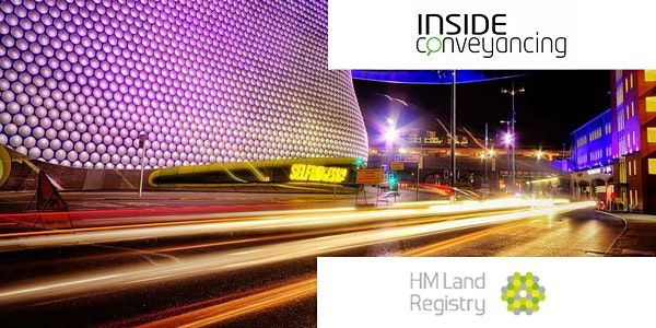 HM Land Registry & Inside Conveyancing Seminar Birmingham