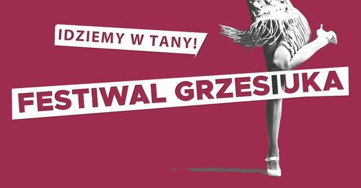 Festiwal Grzesiuka 2021