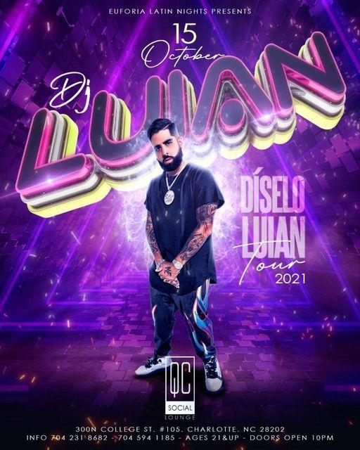 DJ LUIAN - Charlotte NC At QC Social Lounge Latin Fridays