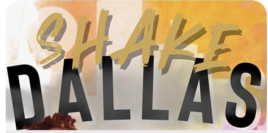 SHAKE DALLAS