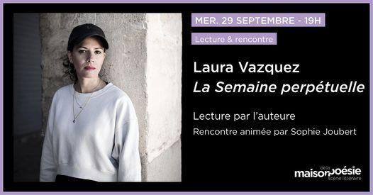 Laura Vazquez - La Semaine perp\u00e9tuelle