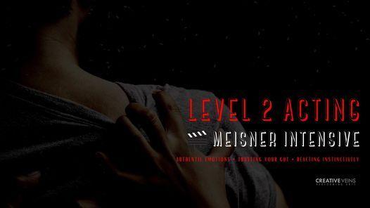 Level 2 Acting | Meisner Intensive | Sundays