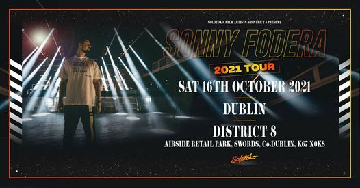 Sonny Fodera - 2021 Tour at District 8 [Saturday] \/\/