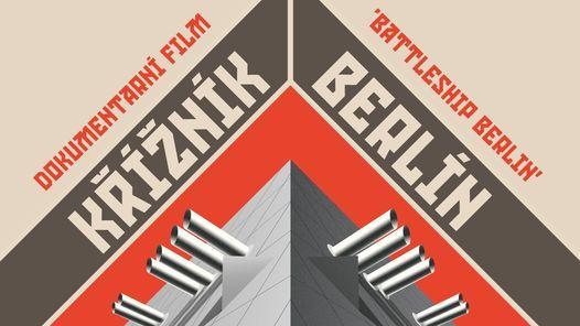 Filmvorf\u00fchrung: Battleship Berlin