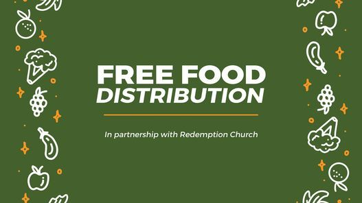 Free Food Distribution In Partnership with Redemption Church