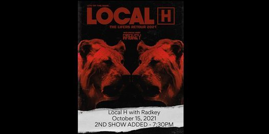 Local H with Radkey - 2ND SHOW ADDED