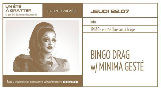 Bingo Drag w\/ Minima Gest\u00e9   Jeudi 22.07.2021