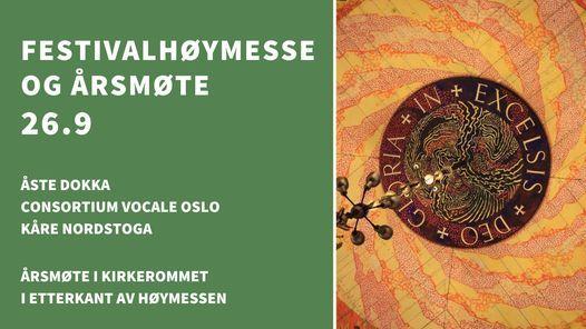 Festivalh\u00f8ymesse under Oslo orgelfestival & \u00c5rsm\u00f8te